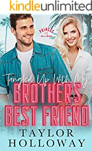 Tangled Up With My Brother's Best Friend (English Edition)