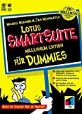 Lotus SmartSuite fuer Dummies. Millennium Edition