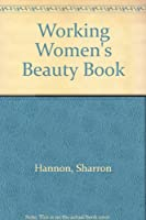 Working Woman's Beauty Book