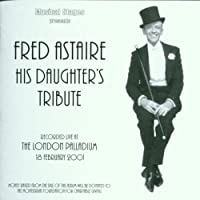 Fred Astaire His Daughters Tribute