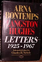 Arna Bontemps-Langston Hughes Letters, 1925-1967