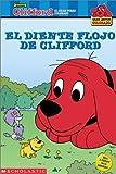 El Diente Flojo De Clifford/Clifford's Loose Tooth (Big Red Reader.)