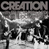 CREATION WITH FELIX PAPPALARDI LIVE AT 武道館 1976 (紙ジャケット仕様)