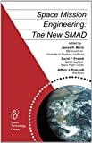 Space Mission Engineering: The New Smad