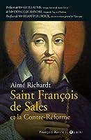 Saint François de Sales et la contre réforme