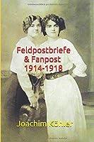 Feldpostbriefe & Fanpost 1914-1918