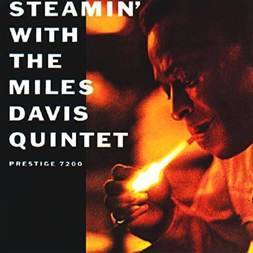 Steamin' With the Miles Davis