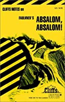 CliffsNotes on Faulkner's Absalom, Absalom! (Cliffsnotes Literature Guides)