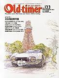 Old-timer (オールドタイマー) 2013年 12月号 [雑誌]