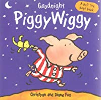 Goodnight PiggyWiggy (A pull-the-page book)