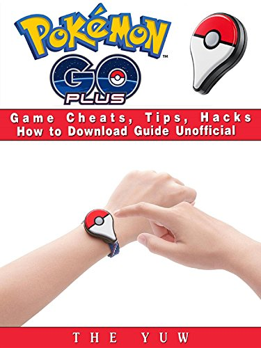 Pokemon Go Plus Game Cheats, Tips, Hacks How to Do...
