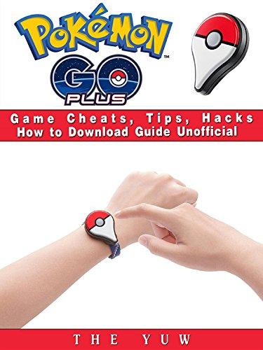 Pokemon Go Plus Game Cheats, T...