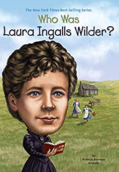 [Demuth, Patricia Brennan]のWho Was Laura Ingalls Wilder? (Who Was...?)
