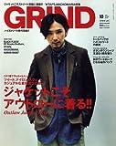 ARC'TERYX GRIND (グラインド) vol.16 2011年 10月号 [雑誌]