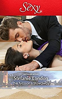 Mills & Boon : The Tycoon's Stowaway (Sydney's Most Eligible...) by [London, Stefanie]
