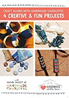 Craft Along with Handmade Charlotte - 4 Creative and Fun Projects [DVD]