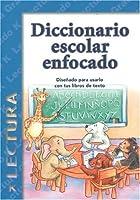 Diccionario Escolar Enfocado / in Focus School Dictionary: Lectura / Reading