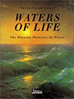 Waters of Life: The Russian Painters of Water (Temporis)