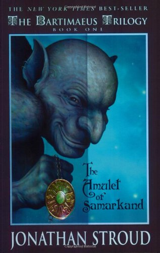 The Bartimaeus Trilogy: The Amulet of Samarkand - Book #1 (A Bartimaeus Novel)の詳細を見る