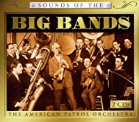 Sounds of the Big Bands 1 & 2