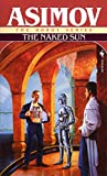 The Naked Sun (The Robot Series)