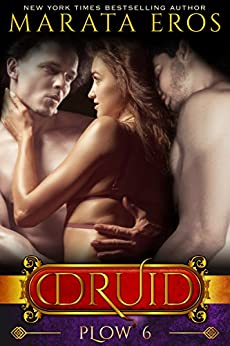Plow (#6): A Dark Alpha MFM Vampire Paranormal Menage Romance (The Druid Series) by [Eros, Marata]