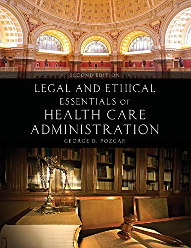 Download Legal and Ethical Essentials of Health Care Administration 1449694349
