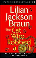 The Cat Who Robbed a Bank (Cat Who...)