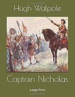 Captain Nicholas: Large Print