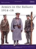 Armies in the Balkans 1914-18 (Men-at-Arms)