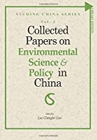 Collected Papers on Environmental Science and Policy in China (Studing China Series)