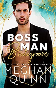 Boss Man Bridegroom by [Quinn, Meghan]