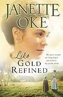 Like Gold Refined (Prairie Legacy)