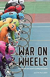 War on Wheels: Inside Keirin and Japan's Cycling Subculture (English Edition)