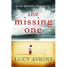 The Missing One: The unforgettable domestic thriller from the critically acclaimed author of MAGPIE LANE