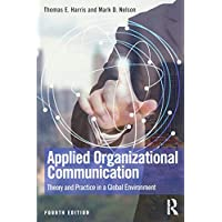 Applied Organizational Communication (Routledge Communication Series)