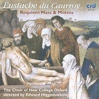 Requiem Mass & Motets by CAURROY EUSTACHE DU (2009-05-01)