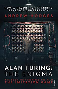 Alan Turing: The Enigma by [Hodges, Andrew]