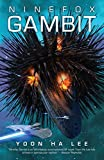 Ninefox Gambit (Machineries of Empire Book 1) (English Edition)