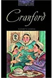Cranford: Stage 4 (1400 Headwords) (Oxford Bookworms Library Classics)