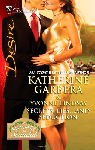 Secrets, Lies...and Seduction: CEO's Summer Seduction\Magnate's Mistress-for-a-Month (Harlequin Desire)