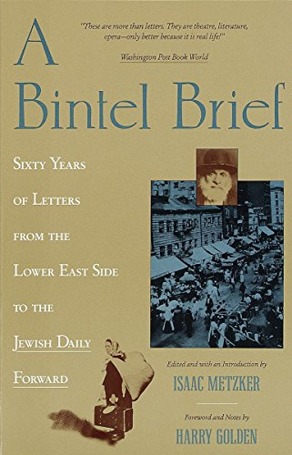 a bintel brief jewish daily forward essay A bintel brief: love and longing in old new york ecco 2014 while, for many, letter writing has by now been replaced by faster, more efficient, and trendier modes of communication, there was a time when handwritten correspondence was a driving force in social.