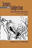 「Scenes of Subjection: Terror, Slavery, and Self-Making in Nineteenth-Century America (Race and Ameri...」のサムネイル画像