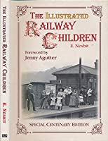 The Ilustrated Railway Children (Nostalgia Classic Library S.)