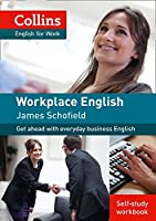 Workplace English 1 [Self-Study Workbook Only]: Get Ahead with Everyday Business English