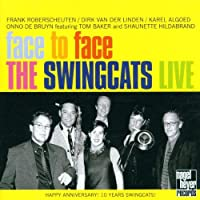 FACE TO FACE:THE SWINGCATS LIVE