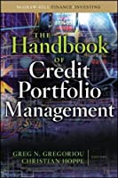 The Handbook of Credit Portfolio Management (McGraw-Hill Finance & Investing)