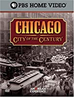 Ken Burns American Experience: Chicago - City of [DVD]