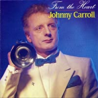 From The Heart by Johnny Carroll