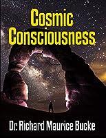 Cosmic Consciousness - Facsimile Edition